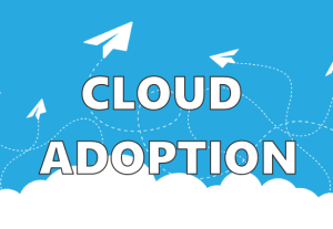 I will help with your Cloud adoption strategy