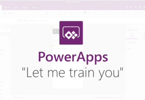 I will train you in PowerApps, Flow and the Common Data Service
