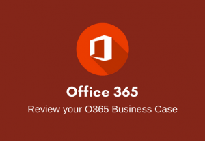 I will review and feedback on your Office 365 business case