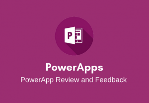 I will review your PowerApp and provide feedback