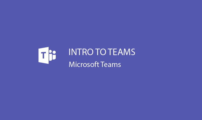 I will introduce you to Microsoft Teams