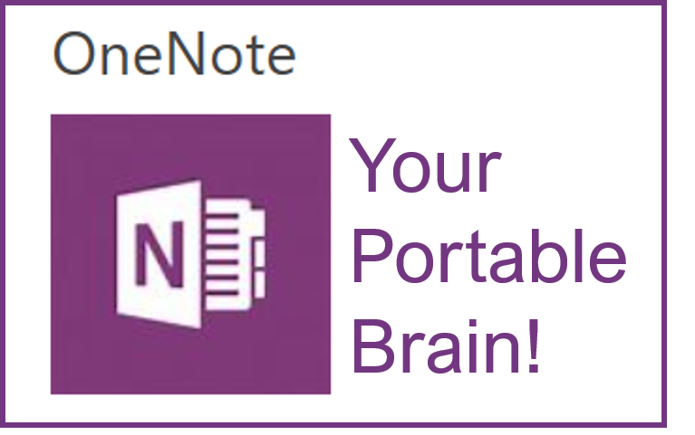 I will train you to use OneNote EVERYWHERE on any device!  Your Portable Brain