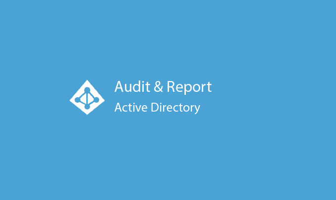 I will audit and report on your Active Directory