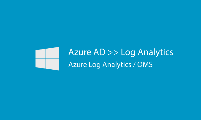 I will configure Azure AD to send logs to Azure Log Analytics/OMS