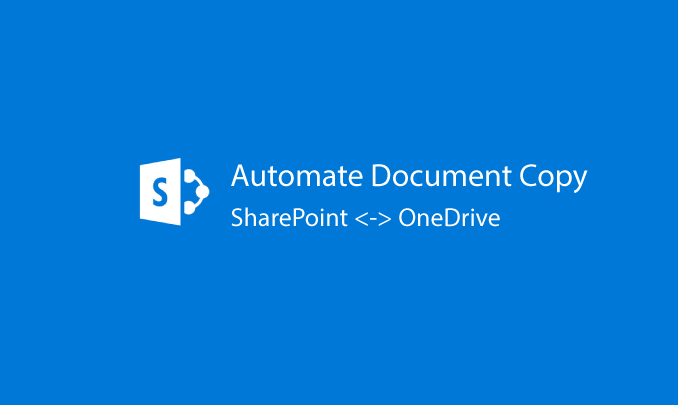 I will automate documents transfer from on-prem to SharePoint Online/Onedrive