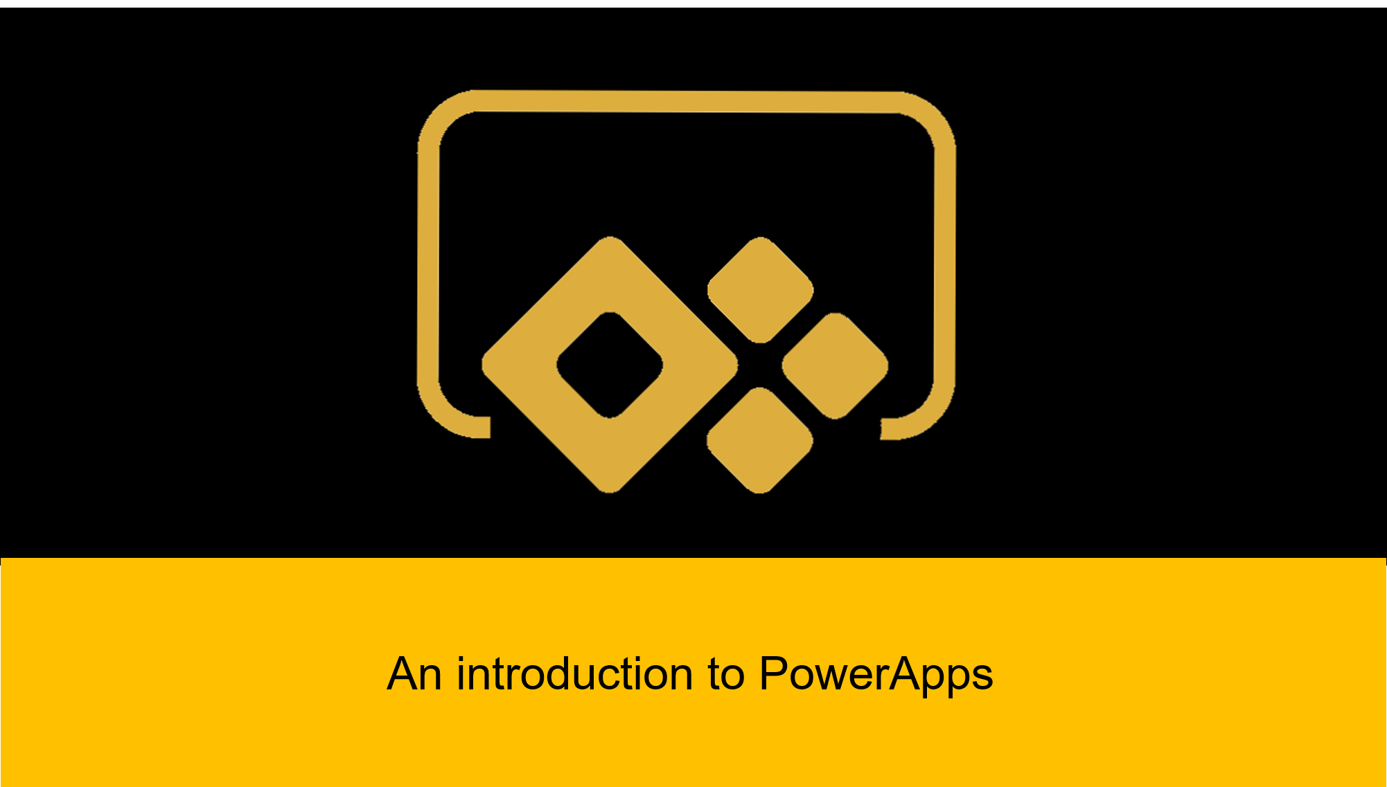 I will introduce you to PowerApps