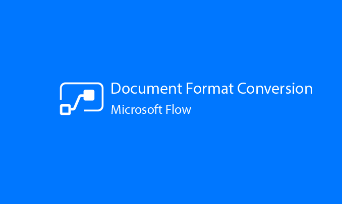 I will Setup Document Format Conversion within Flow