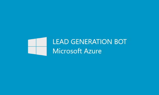 I'll build a lead generation BOT on Azure