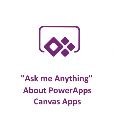 I will do a 1 hour AMA Session on Microsoft PowerApps Canvas Apps