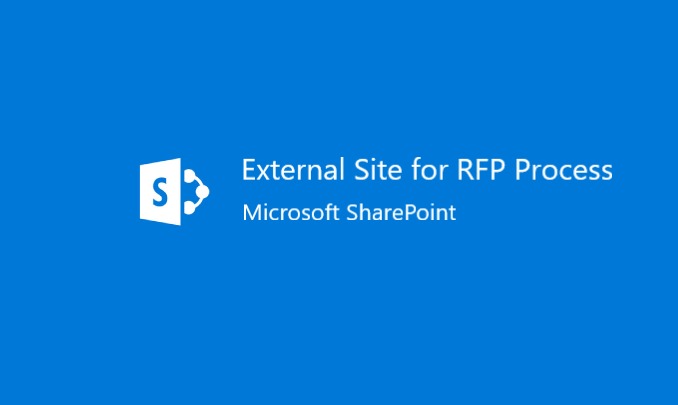 I will build an Externally Accessible SharePoint site to support the RFP process