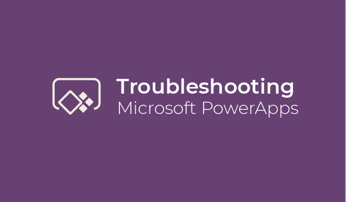 I Will Provide PowerApps Troubleshooting for 2 hours