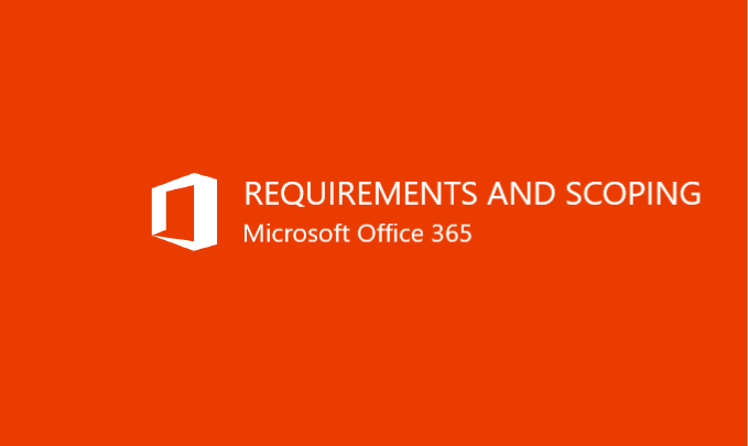 I wil spend 1 hour to help you define requirements/scope for MS Office 365